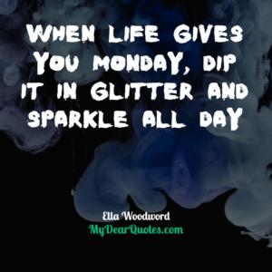 Ella Woodword inspirational quotes