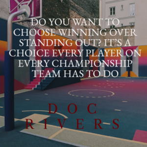 Quotes About Basketball - Doc Rivers