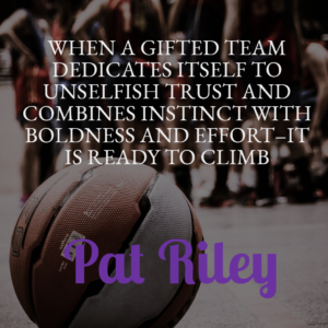 Pat Riley Quotes About Basketball